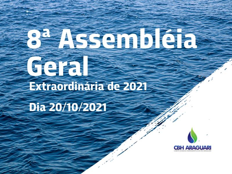 8ª Assembleia Geral Extraordinária de 2021
