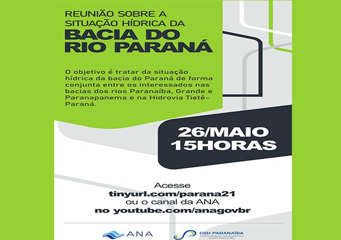 Agência Nacional de Águas e Saneamento Básico convida para 1ª reunião sobre a situação hídrica da Bacia do Rio Paraná